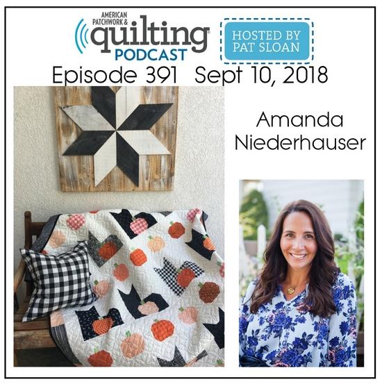 American Patchwork Quilting Pocast episode 391 Amanda Niederhauser