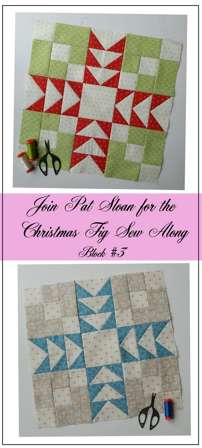 Pat Sloan Figtree Christmas sew along block 3