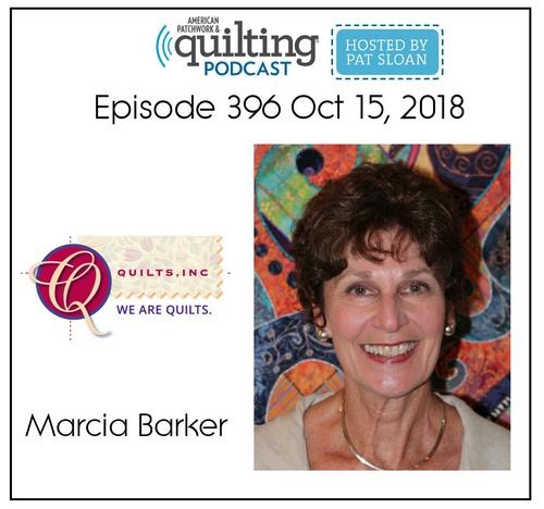 American Patchwork Quilting Pocast episode 396 Marcia Barker