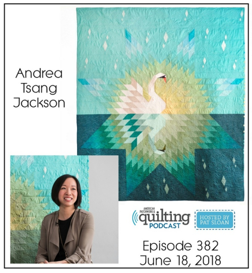 American Patchwork Quilting Pocast episode 382 Andrea Tsang Jackson