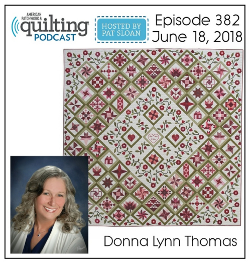 American Patchwork Quilting Pocast episode 382 Donna Lynn Thomas