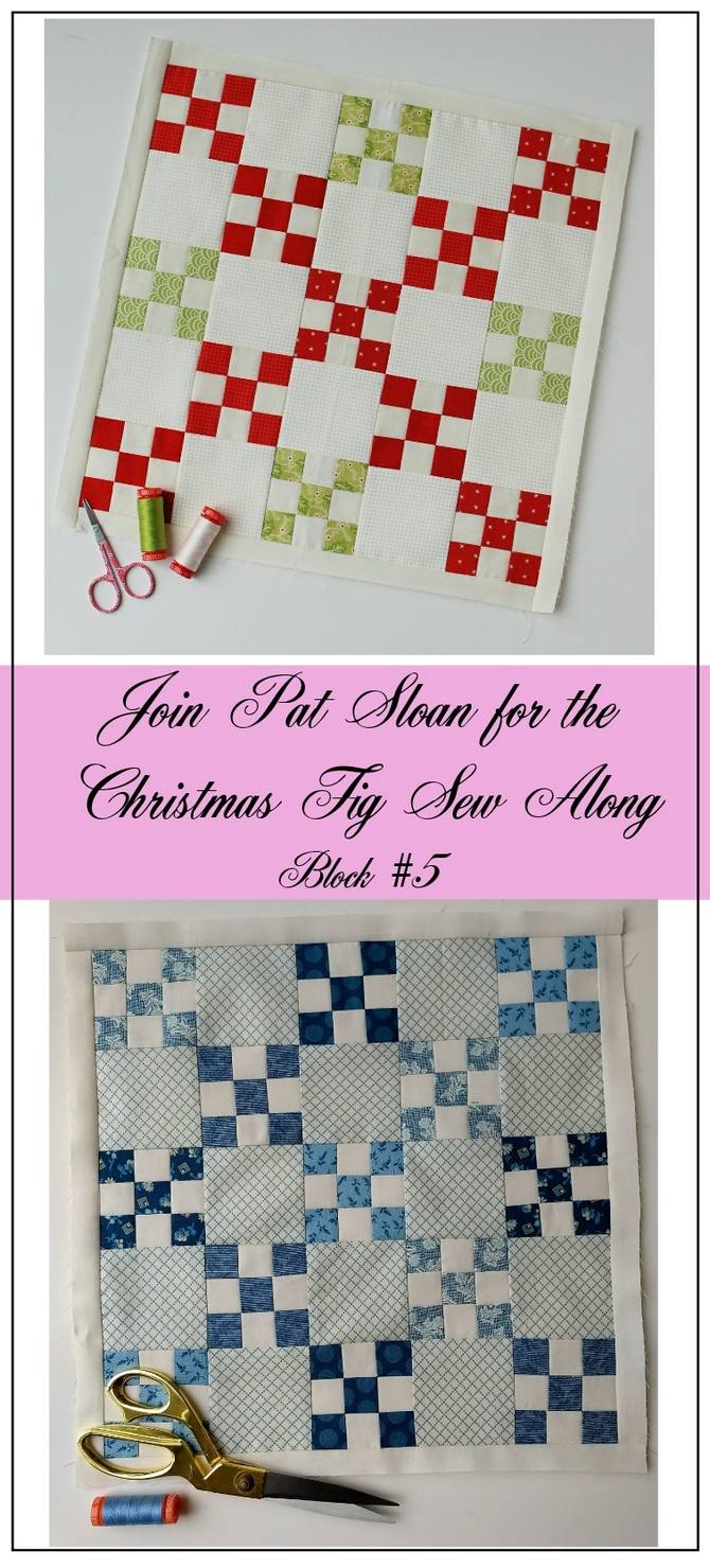 Pat Sloan Figtree Christmas sew along block 5