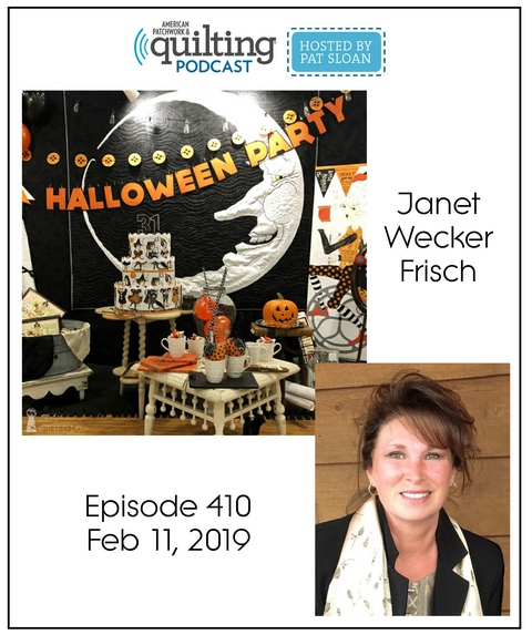 American Patchwork Quilting Pocast episode 410 Janet Frisch
