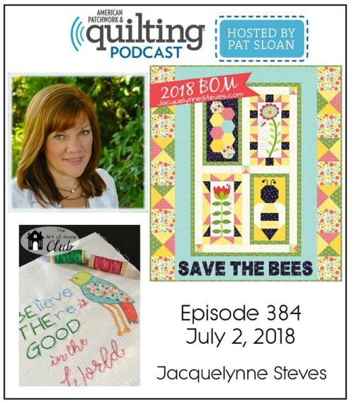 American Patchwork Quilting Pocast episode 384 Jacquelynne Steves