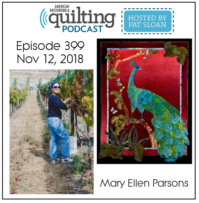 American Patchwork Quilting Pocast episode 399 Mary Ellen Parsons