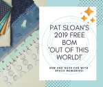 0 Pat Sloan 2019 FREE BOM Out of this World