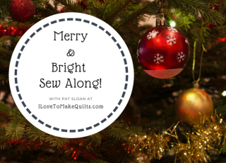 Merry&Bright Sew Along!