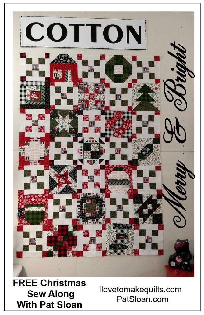 Merry & Bright Sew Along Block FREE #17 - Pat Sloan's I Love