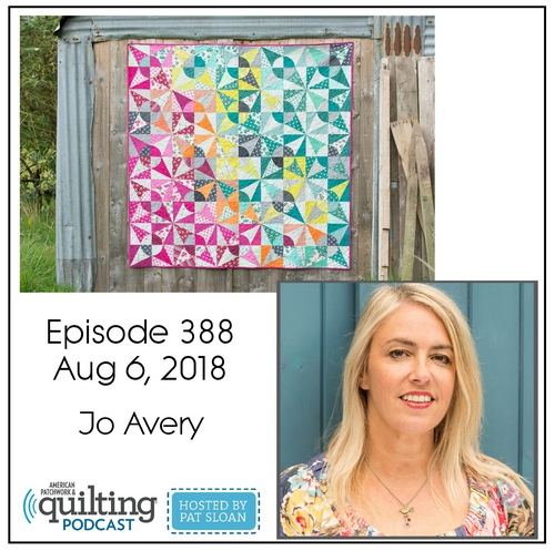 American Patchwork Quilting Pocast episode 388 Jo Avery