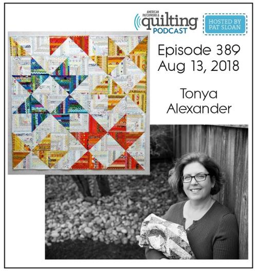bafc991e0c965 American Patchwork Quilting Pocast episode 389 Tonya Alexander