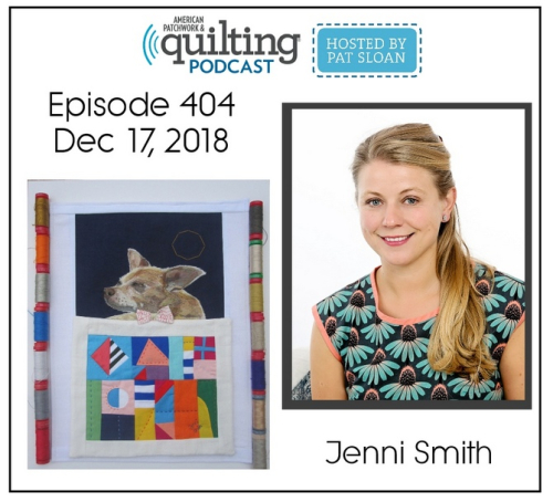 American Patchwork Quilting Pocast episode 404 Jenni Smith
