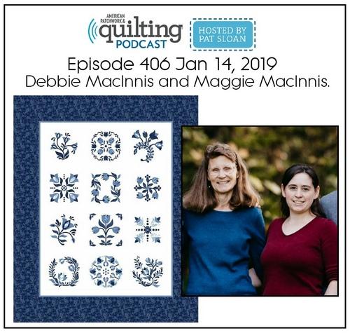 American Patchwork Quilting Pocast episode 406 Debbie MacInnis