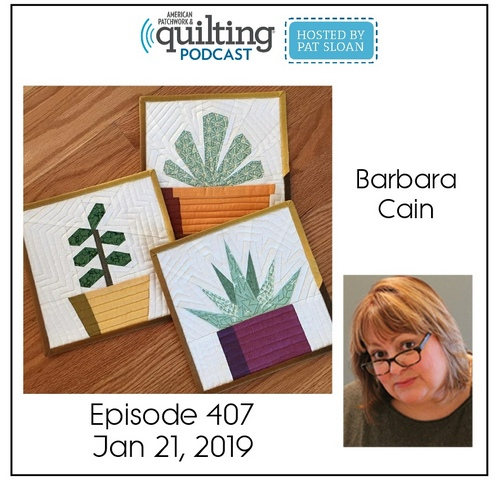 American Patchwork Quilting Pocast episode 407 Barbara Cain