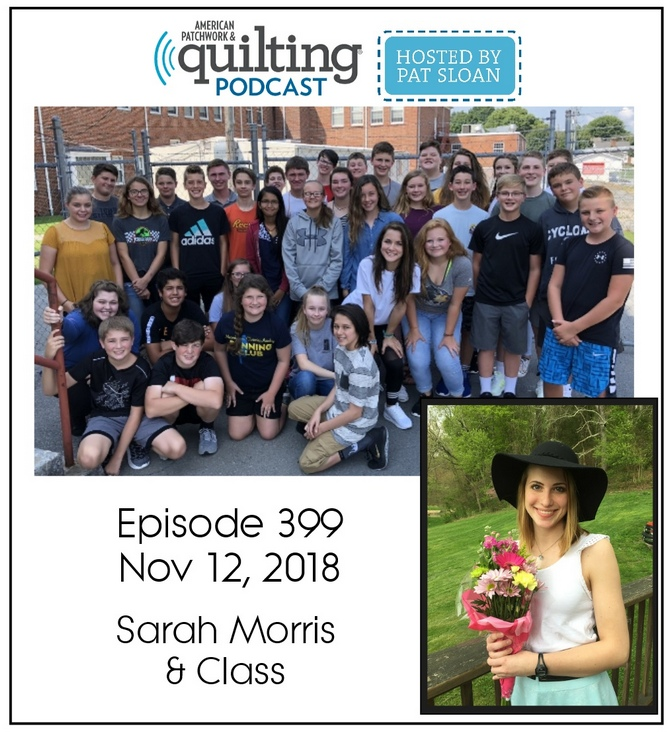 American Patchwork Quilting Pocast episode 399 Sarah Morris