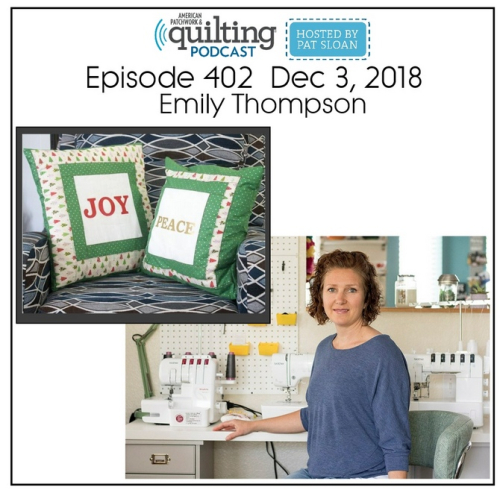 American Patchwork Quilting Pocast episode 402 Emily Thompson