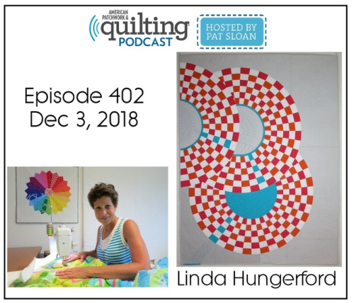 American Patchwork Quilting Pocast episode 402 Linda Hungerford