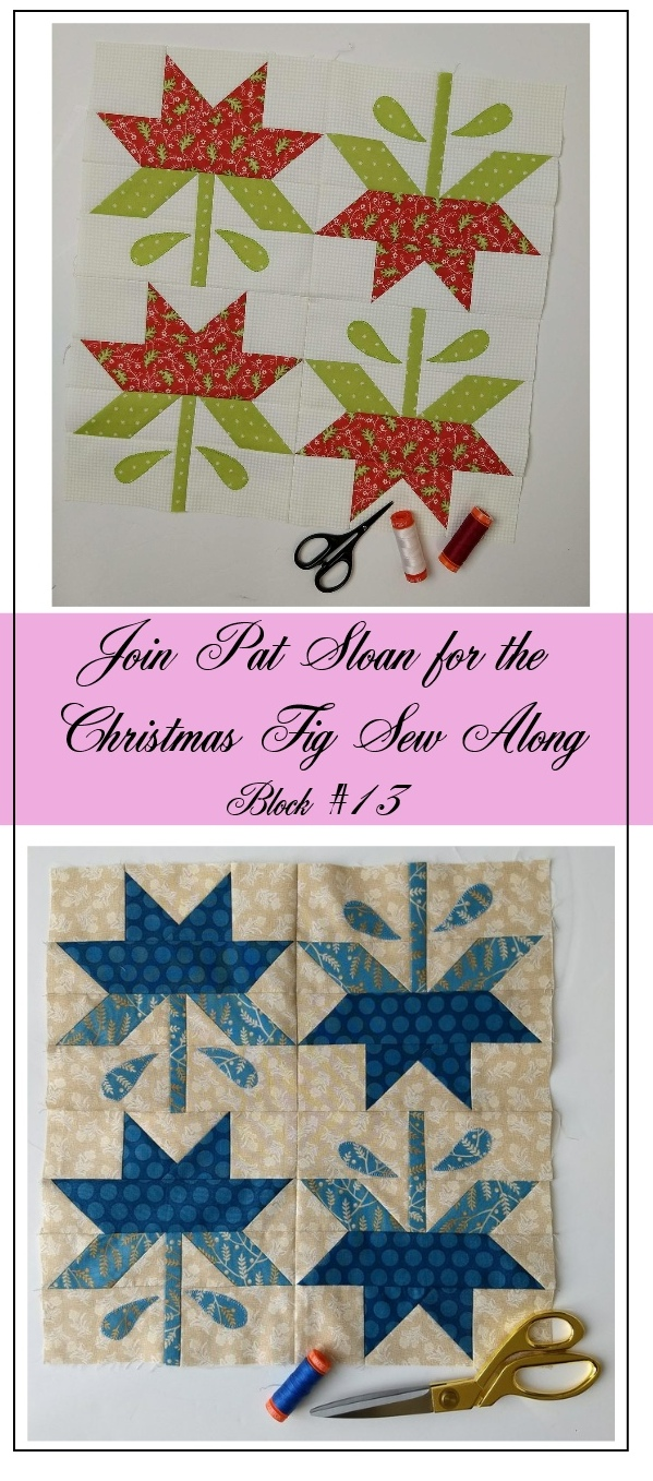 Pat Sloan Figtree Christmas sew along block 13