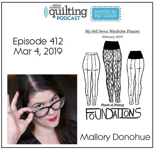 American Patchwork Quilting Pocast episode 412 Mallory Donohue