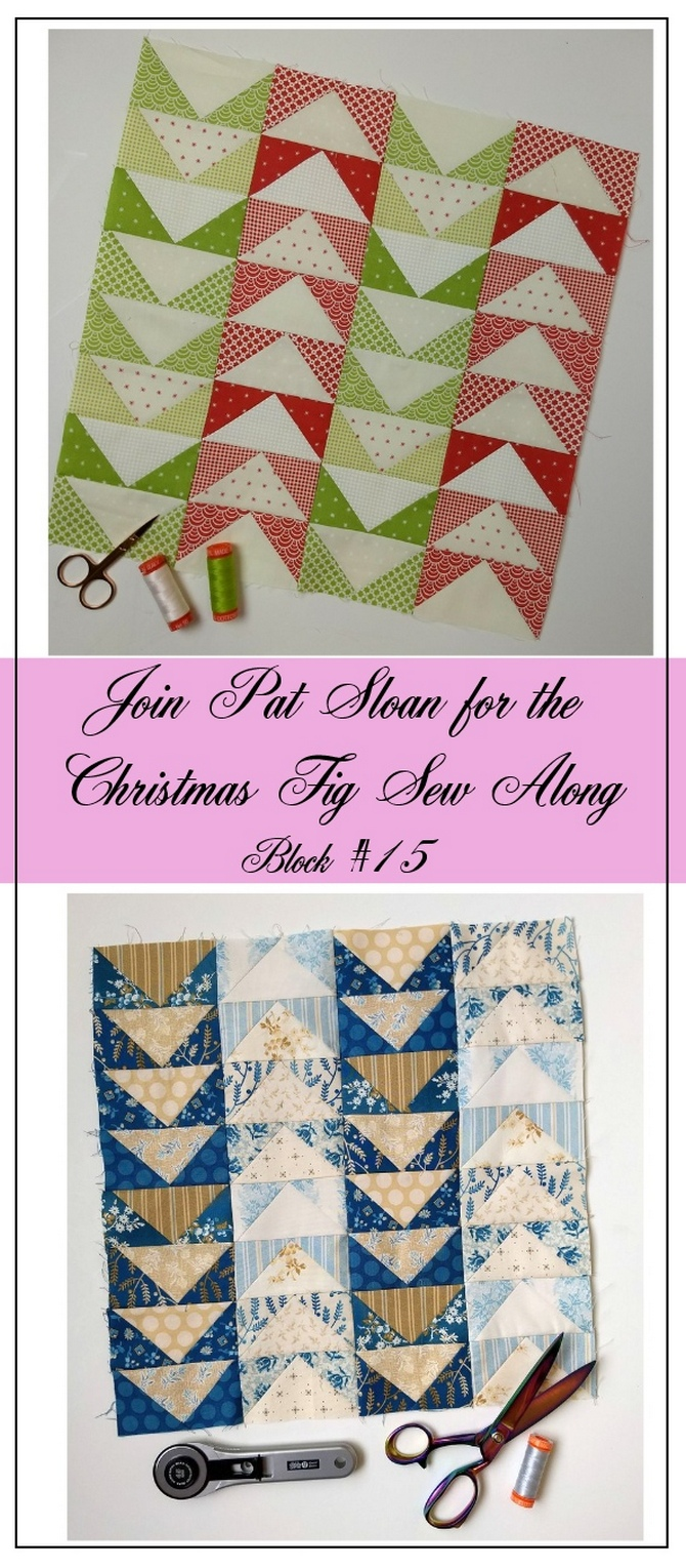 Pat Sloan Figtree Christmas sew along block 15