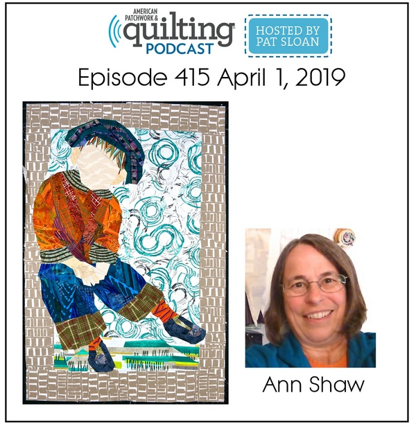 American Patchwork Quilting Pocast episode 415 Ann Shaw - Copy