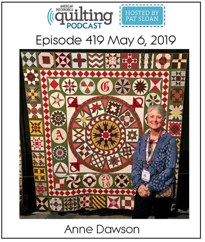American Patchwork Quilting Pocast episode 419 Anne Dawson