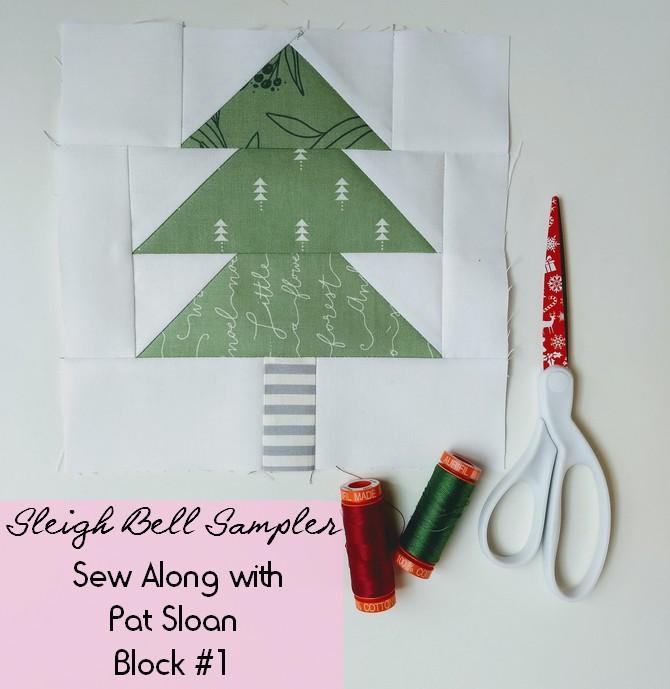 Pat Sloan Sleigh Bell block 1 c