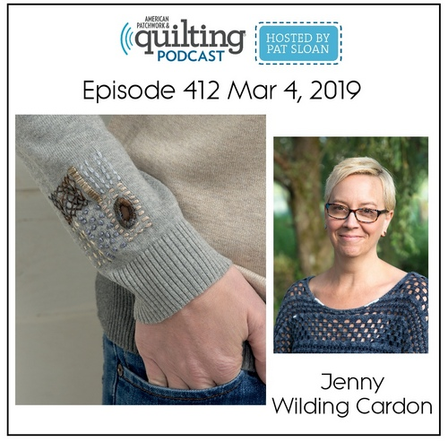 American Patchwork Quilting Pocast episode 412 Jenny Wilding Cardon