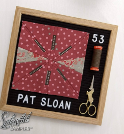 Pat Sloan Splendid Sampler 2 block 53