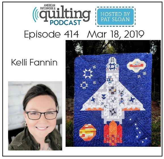 American Patchwork Quilting Pocast episode 414 Kelli Fannin