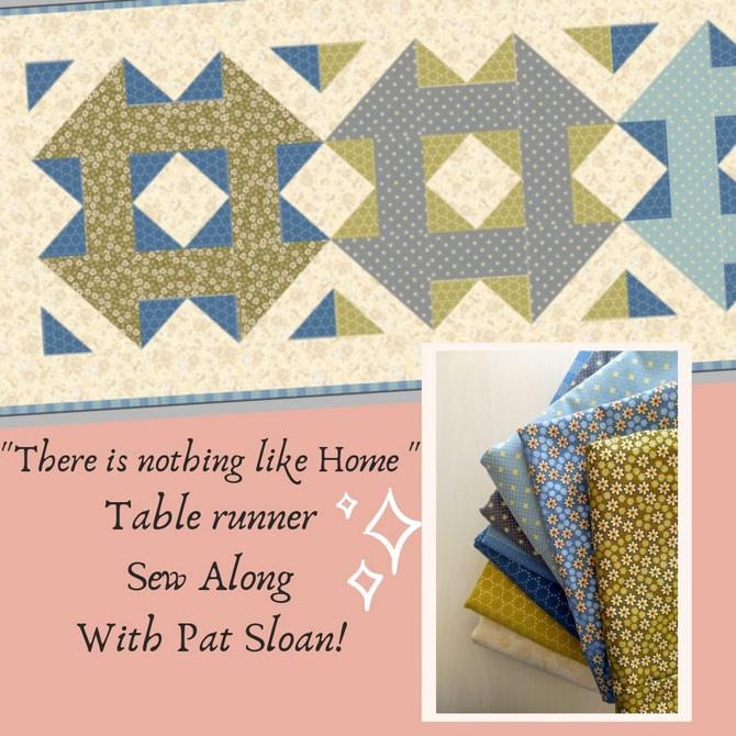 Pat sloan table runner sew along 2