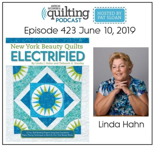 American Patchwork Quilting Pocast episode 423 Linda Hahn