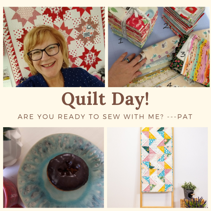 Pat Sloan Quilt Day