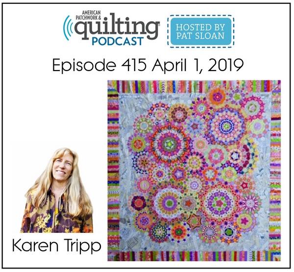 American Patchwork Quilting Pocast episode 415 Karen Tripp