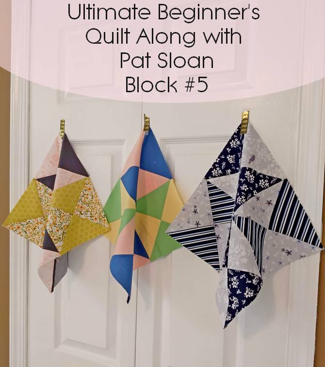 Pat Sloan Ultimate beginner block 5 banner
