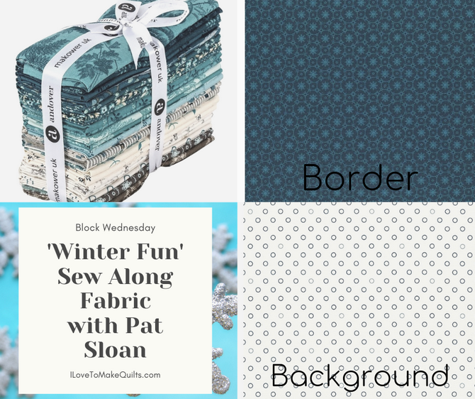 Pat sloan fabric for Winter Fun Sew Along