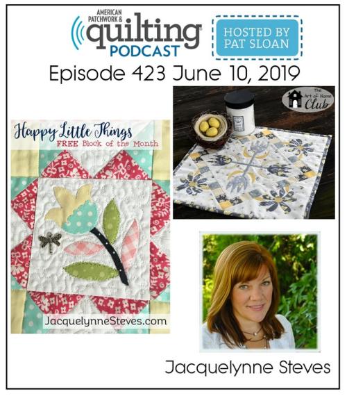 American Patchwork Quilting Pocast episode 423 Jacquelynne Steves