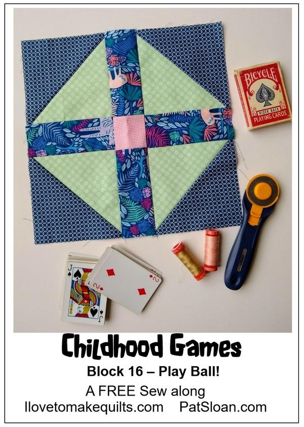 Pat Sloan Block 16 Childhood Games banner
