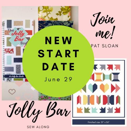 Pat sloan jolly bar sew along new date