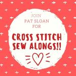 Pat Sloan Cross Stitch Sew Alongs sq