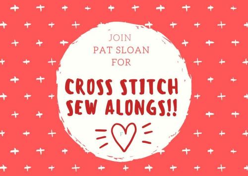 Pat Sloan Cross Stitch Sew Alongs