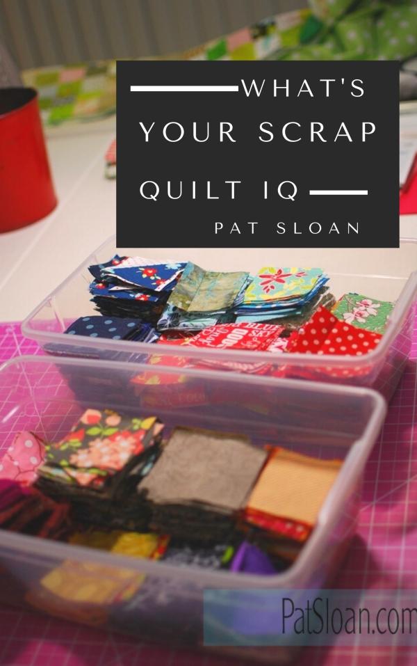 Pat sloan scrap quilt iq