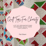 Pat sloan Quilt Tops for Charity projects_ (2)
