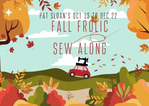 Pat sloan fall frolic sew along button