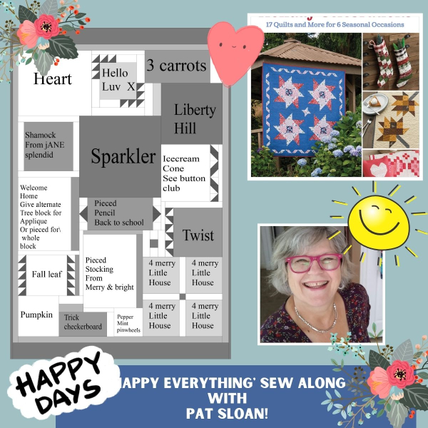Pat sloan happy everything sew along